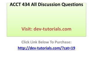 ACCT 434 All Discussion Questions