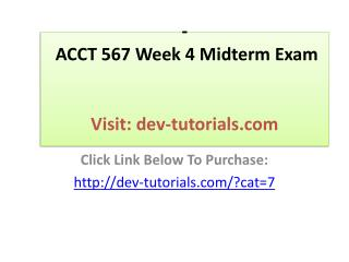 ACCT 567 Week 4 Midterm Exam
