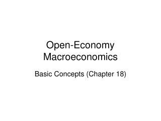 Open-Economy Macroeconomics