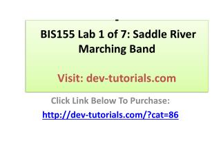 BIS155 Lab 1 of 7: Saddle River Marching Band
