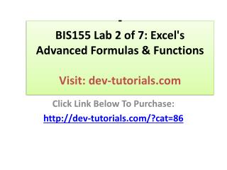 BIS155 Lab 2 of 7: Excel's Advanced Formulas & Functions