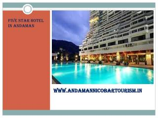 Five star hotel in Andaman
