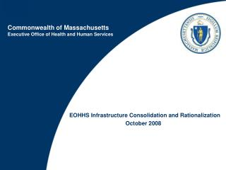 Commonwealth of Massachusetts Executive Office of Health and Human Services