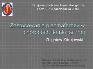 Zastosowanie plazmaferezy w chorobach tkanki lacznej