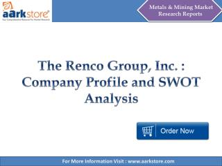 Aarkstore - The Renco Group, Inc. : Company Profile