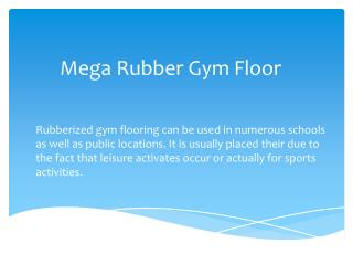 Mega Rubber Gym Floor