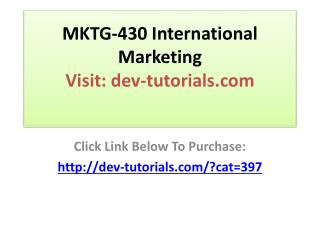 MKTG-430 International Marketing - All 7 Weeks Discussions /