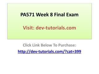 PA571 Week 8 Final Exam
