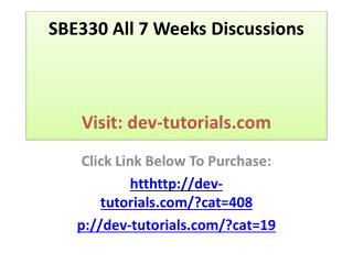 SBE330 All 7 Weeks Discussions