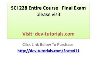 SCI 228 Entire Course   Final Exam