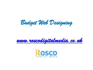 Budget Web Designing Services for Small Business - www.roscodigitalmedia.co.uk