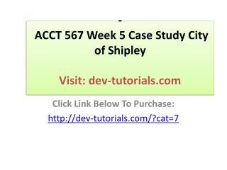 ACCT 567 Week 5 Case Study City of Shipley