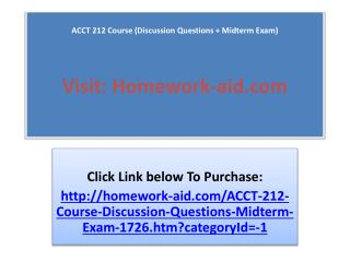 ACCT 212 Course (Discussion Questions   Midterm Exam)