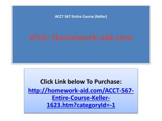 ACCT 567 Entire Course (Keller)