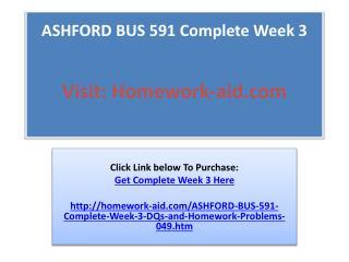 ASHFORD BUS 591 Complete Week 3
