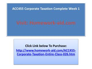 ACC455 Corporate Taxation Complete Week 1