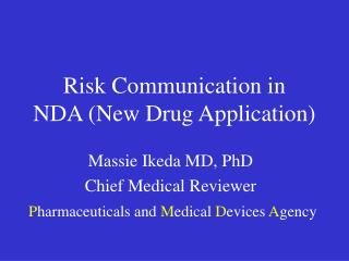 Risk Communication in NDA New Drug Application