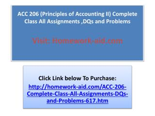 ACC 206 (Principles of Accounting II) Complete Class All Ass