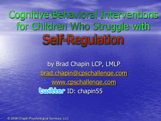 Cognitive-Behavioral Interventions for Children Who Struggle with Self-Regulation