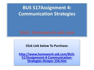 BUS 517Assignment 4: Communication Strategies