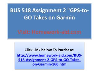 "BUS 518 Assignment 2 ""GPS-to-GO Takes on Garmin"