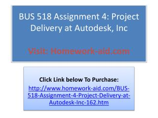 BUS 518 Assignment 4: Project Delivery at Autodesk, Inc.