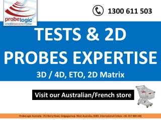 Tests & 2d probes expertise
