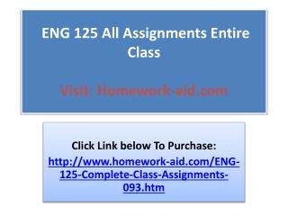 ENG 125 All Assignments Entire Class