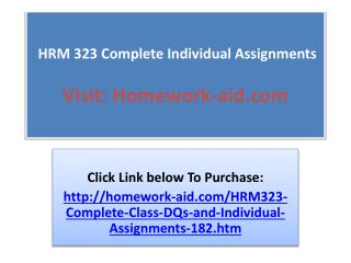 HRM 323 Complete Individual Assignments