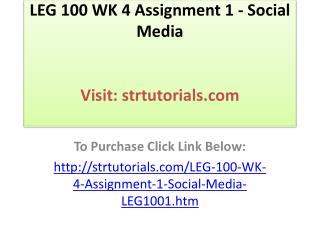 LEG 100 WK 4 Assignment 1 - Social Media