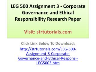 LEG 500 Assignment 3 - Corporate Governance and Ethical Resp