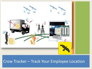 Crow Tracekr - Employee Location Tracking Software