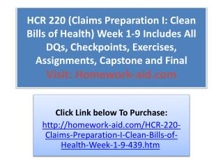 HCR 220 (Claims Preparation I: Clean Bills of Health) Week 1