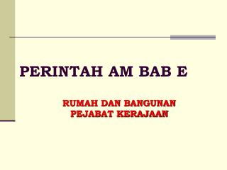 PERINTAH AM BAB E