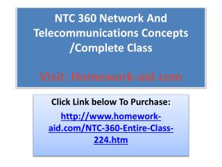 NTC 360 Network And Telecommunications Concepts /Complete Cl