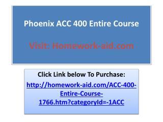 Phoenix ACC 400 Entire Course