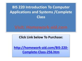 BIS 220 Introduction To Computer Applications and Systems /C