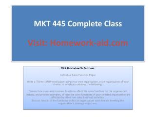 MKT 445 Complete Class