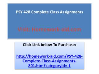 PSY 428 Complete Class Assignments