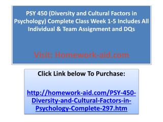 PSY 450 (Diversity and Cultural Factors in Psychology) Compl
