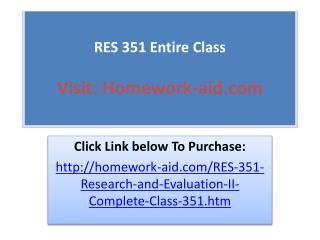 RES 351 Entire Class