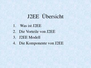 J2EE   bersicht