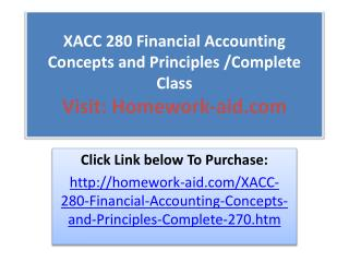 XACC 280 Financial Accounting Concepts and Principles /Compl