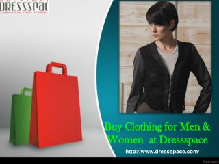Buy clothing for men & women  at dressspace