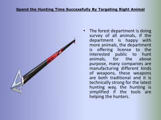 Spend the Hunting Time Successfully By Targeting Right Anima