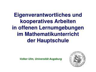 Eigenverantwortliches und kooperatives Arbeiten  in offenen Lernumgebungen  im Mathematikunterricht  der Hauptschule