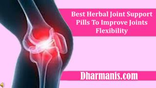 Best Herbal Joint Support Pills To Improve Joints Flexibilit