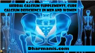 Herbal Calcium Supplements, Cure Calcium Deficiency In Men A