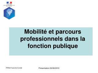 Mobilit  et parcours professionnels dans la fonction publique