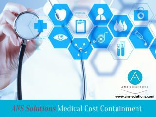 ANS Solutions – Medical Cost Containment Experts